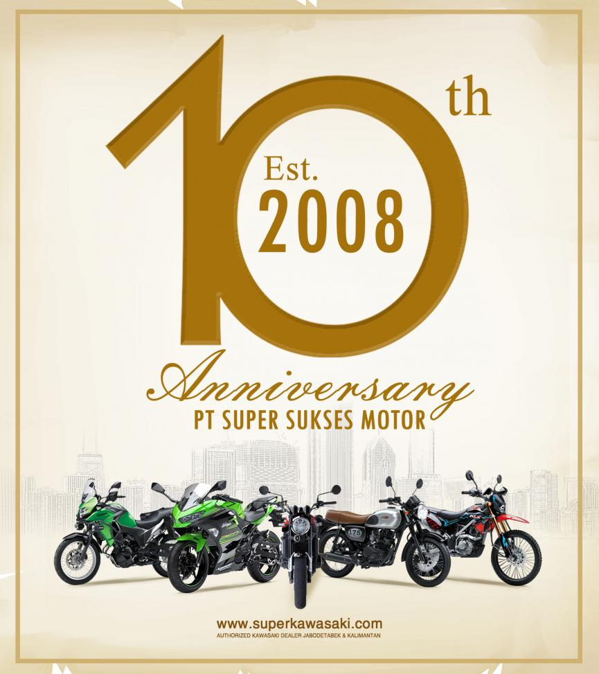 Happy 10th Anniversary PT. Super Sukses Motor.
